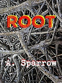 Root (Book One of The Liminality)
