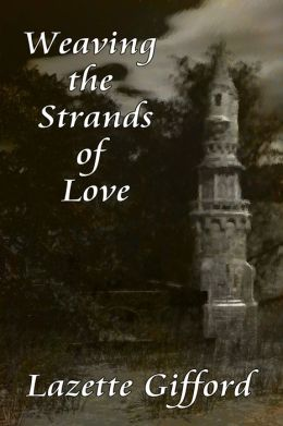 Weaving the Strands of Love