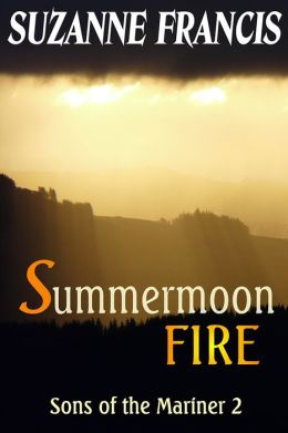 Summermoon Fire [Sons of the Mariner #2]