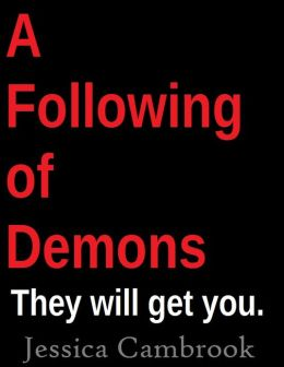 A Following Of Demons