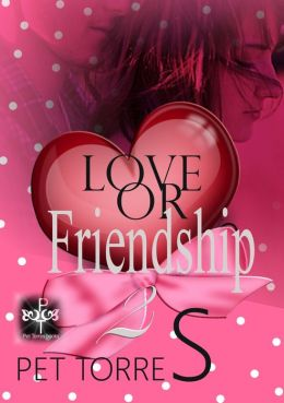 Love or friendship 2 ( A novel ) ( Love or friendship series - Book 2 )