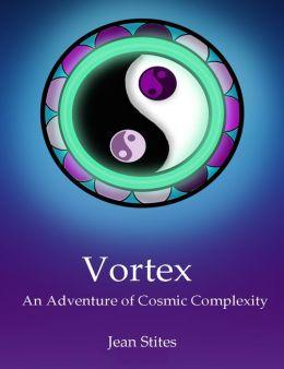 Vortex: An Adventure of Cosmic Complexity