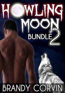 Howling Moon Bundle 2: 3 more Sizzling Erotic Werewolf stories + 1 Bonus Werewolf story by Annabel Bastione!