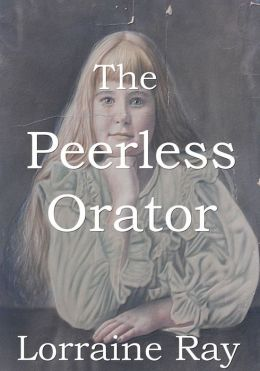 The Peerless Orator