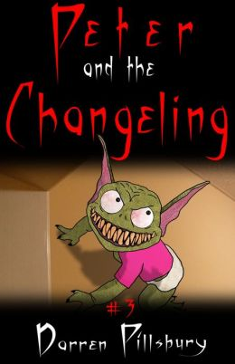 Peter And The Changeling (Story #3)