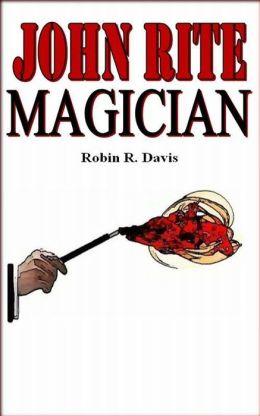 John Rite: Magician
