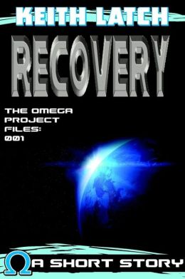 Recovery: The Omega Project Files 001