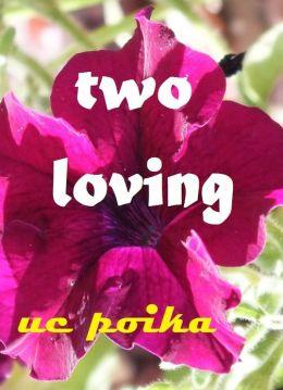 Two Loving