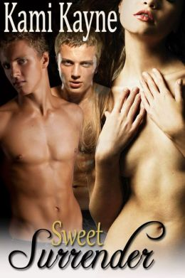 Sweet Surrender (erotic erotica menage)