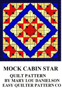 Quilt Pattern - Mock Cabin Star