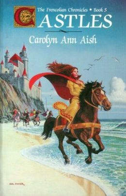The Frencolian Chronicles Book 5: Castles