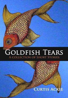 Goldfish Tears