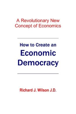 How to Create An Economic Democracy