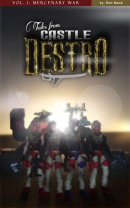 Tales from Castle Destro Volume I: Mercenary War