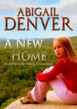 A New Home: Book One in the Chasing Destiny Series