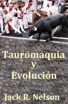 Tauromaquia y La Evolucion