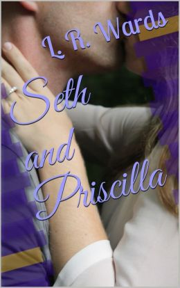 Seth and Priscilla (The Cowboy and the Angel)