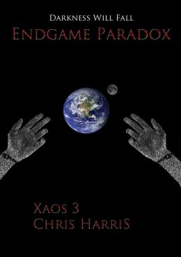 Endgame Paradox: Xaos 3 Chapter 1 Free Sample.