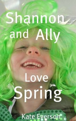 Shannon and Ally Love Spring