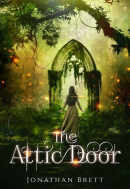 The Attic Door: Book I