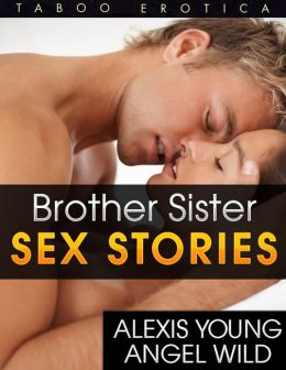 Brother Sister Taboo Sex Stories