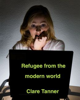Refugee From The Modern World