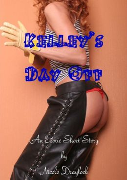 Kelley's Day Off