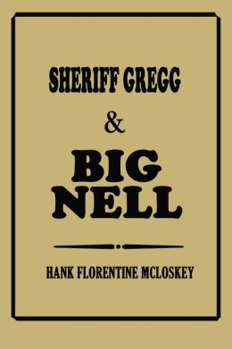 Sheriff Gregg & Big Nell