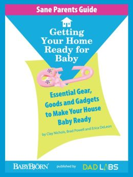 Sane Parents Guide: Getting Your Home Ready for Baby