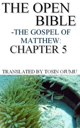 The Open Bible: The Gospel of Matthew: Chapter 5
