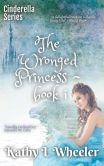 The Wronged Princess: Book I