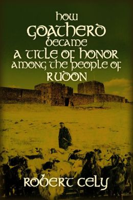 How Goatherd Became a Title of Honor Among the People of Rudon