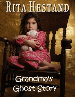 Grandma's Ghost Story