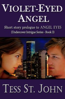 Violet-Eyed Angel (4000 Word Short Story Prologue to Angel Eyes)