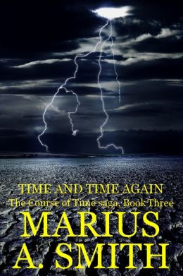 Book 3: Time and Time Again