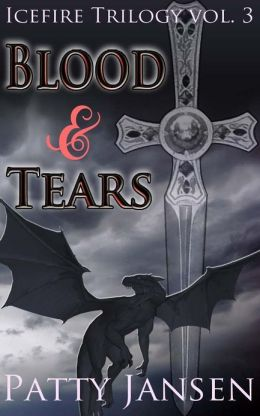 Blood & Tears (book 3 Icefire Trilogy)