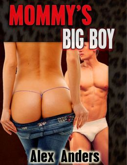 Mommy's Big Boy