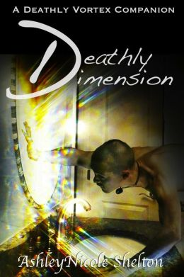 Deathly Dimension: A Deathly Vortex Companion