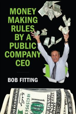 Money Making Rules By A Public Company CEO
