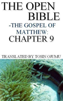 The Open Bible: The Gospel of Matthew: Chapter 9