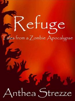 Refuge: Tales from a Zombie Apocalypse