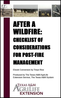 After a Wildfire: Checklist of Considerations for Post-Fire Management
