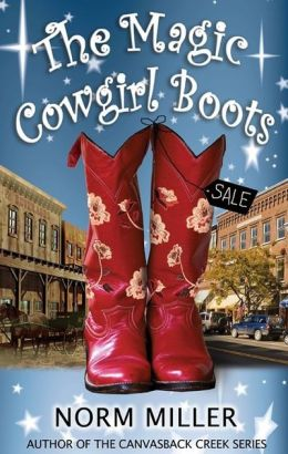 The Magic Cowgirl Boots