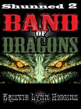 Shunned #2 Band Of Dragons-2012 Edition (fantasy sword magic dragon series)