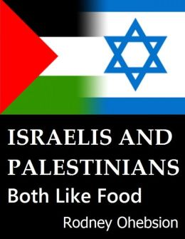 Israelis and Palestinians Both Like Food