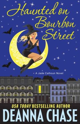 Haunted on Bourbon Street (Jade Calhoun Series: Book 1)