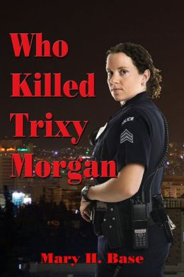 Who Killed Trixy Morgan