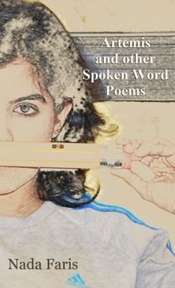 Artemis And Other Spoken Word Poems