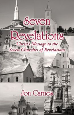 Seven Revelations: Christ's Message to the Seven Churches of Revelations