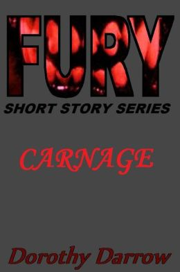 Carnage (Fury Short Story Series)